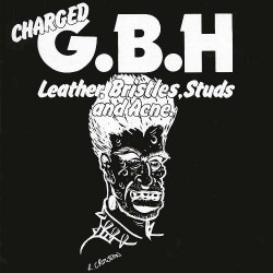 GBH - Leather, Bristles, Studs And Acne. - LP Gatefold