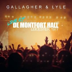 Gallagher And Lyle - Live At De Montfort Hall, Leicester - England 1977 - CD