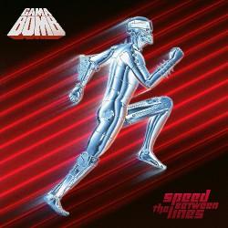 Gama Bomb - Speed Between The Lines - CD