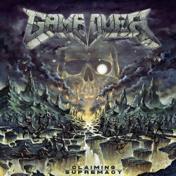 Game Over - Claiming Supremacy - CD