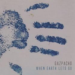 Gazpacho - When Earth Lets Go - DOUBLE LP Gatefold