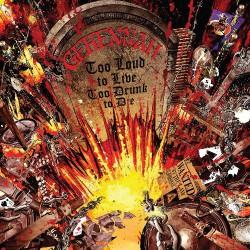 Gehennah - Too Loud To Live, Too Drunk To Die - LP