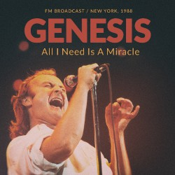 Genesis - All I Need Is A Miracle - New York 1988 - CD