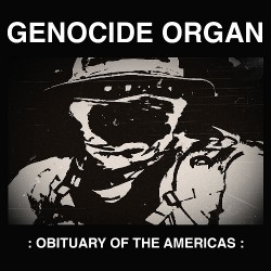 Genocide Organ - Obituary Of The Americas - CD DIGIPAK