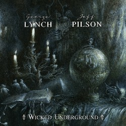 George Lynch And Jeff Pilson - Wicked Underground - CD DIGIPAK