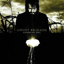 Ghost Brigade - Guided By Fire - CD
