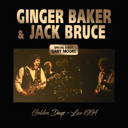 Ginger Baker & Jack Bruce - Golden Days – Live 1994 - CD