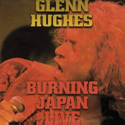 Glenn Hughes - Burning Japan Live - DOUBLE LP GATEFOLD COLOURED