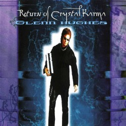 Glenn Hughes - Return Of Crystal Karma - DOUBLE LP GATEFOLD COLOURED