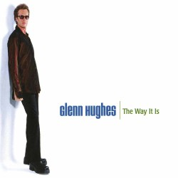 Glenn Hughes - The Way It Is - DOUBLE LP GATEFOLD COLOURED