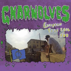 Gnarwolves - European Tour 2014 Dvd - DVD DIGIPAK