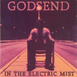 Godsend - In The Electric Mist - CD