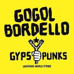 Gogol Bordello - Gypsy Punks Underdog World Strike - CD