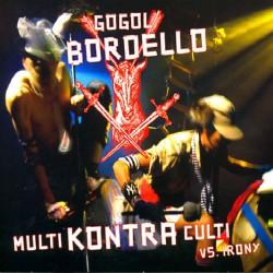 Gogol Bordello - Multi Kontra Culti Vs. Irony - CD DIGIPAK