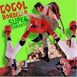 Gogol Bordello - Super Taranta! - DOUBLE LP Gatefold
