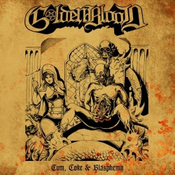 "Goldenblood - Cum, Coke And Blasphemy - 10"" vinyl"
