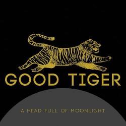 Good Tiger - A Head Full Of Moonlight - CD