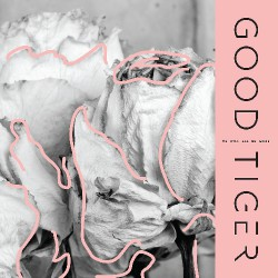 Good Tiger - We Will All Be Gone - CD DIGIPAK