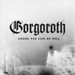 Gorgoroth - Under The Sign Of Hell - CD