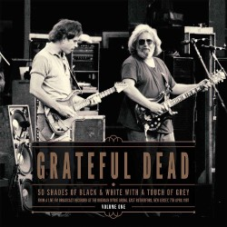 Grateful Dead - 50 Shades Of Black & White Vol.1 - DOUBLE LP Gatefold