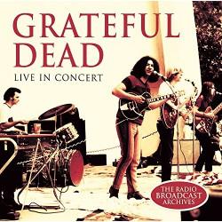 Grateful Dead - Live In Concert - CD