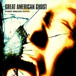 Great American Ghost - Power Through Terror - CD DIGIPAK