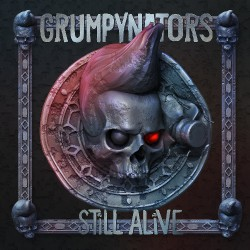 Grumpynators - Still Alive - CD