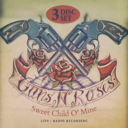 Guns N' Roses - Sweet Child O´Mine - Triple CD