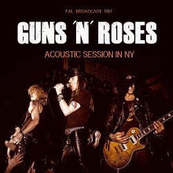 Guns N' Roses - Acoustic Session In NY - CD