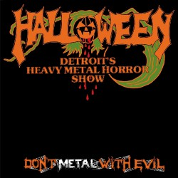 Halloween - Don't Metal With The Evil - LP COLOURED