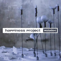 Happiness Project - Mutation - CD DIGISLEEVE