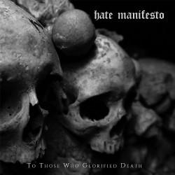 Hate Manifesto - To Those Who Glorified Death - CD DIGIPAK
