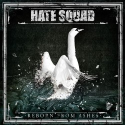 Hate Squad - Reborn From Ashes - LP Gatefold