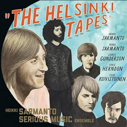 Heikki Sarmanto Serious Music Ensemble - The Helsinki Tapes Vol.3 - CD