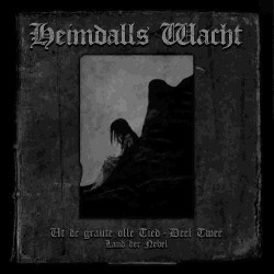 Heimdalls Wacht - Ut De Graute Olle Tied - Deel Twee (Land Der Nebel) - CD