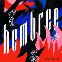 Hembree - House On Fire - LP