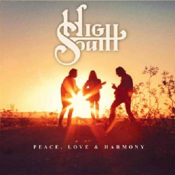 High South - Peace, Love & Harmony - CD DIGISLEEVE
