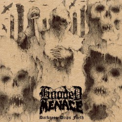 Hooded Menace - Darkness Drips Forth - LP