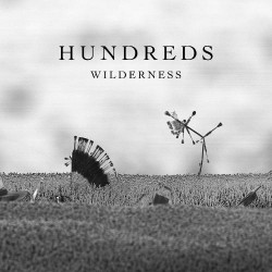Hundreds - Wilderness - Double LP Gatefold + CD