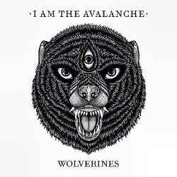 I Am The Avalanche - Wolverines - LP COLOURED