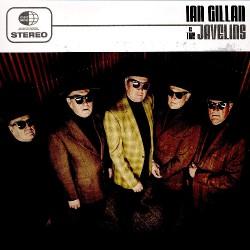 Ian Gillan - Ian Gillan & The Javelins - CD DIGISLEEVE