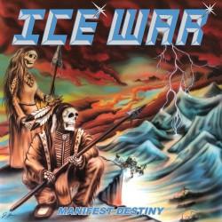 Ice War - Manifest Destiny - CD