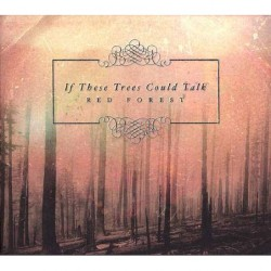 If These Trees Could Talk - Red Forest - CD DIGIPAK