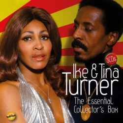 Ike And Tina Turner - The Essential Collector's Box - Triple CD