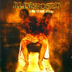 Illdisposed - 1-800 Vindication - CD