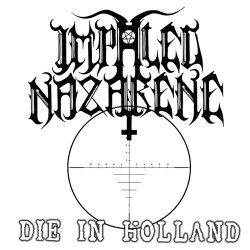 "Impaled Nazarene - Die In Holland (Black) - 7"" vinyl"