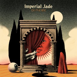 Imperial Jade - On The Rise - LP COLOURED