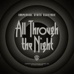 Imperial State Electric - All Through The Night - LP