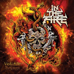 In The Fire - Volatile Beings - CD