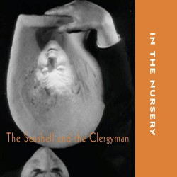In The Nursery - The Seashell And The Clergyman - CD